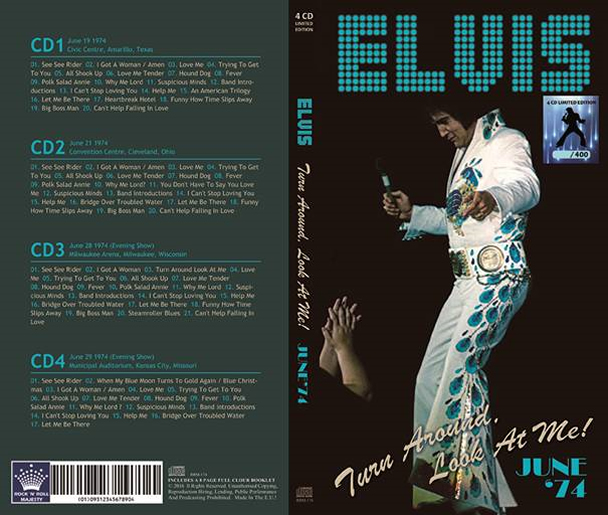 Elvis : Turn Around, Look At Me! - June 74 - 400 individual numbered 4-CD Longbox set.