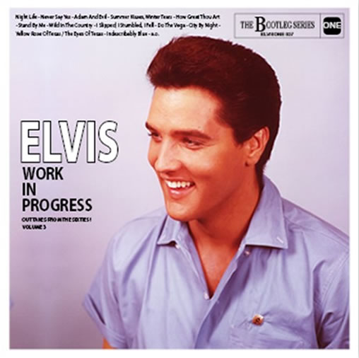 'Elvis Work In Progress: Outtakes From The Sixties! - Volume 3' CD.
