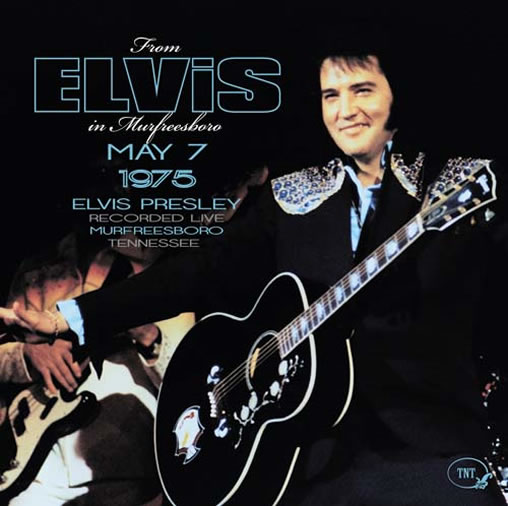 From Elvis In Murfreesboro 1975 CD.