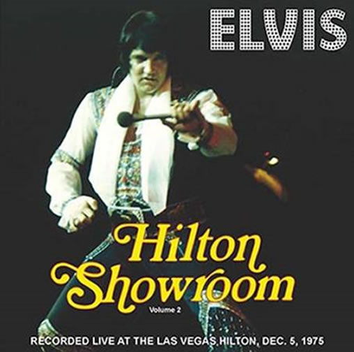 Hilton Showroom Volume 2 Hilton Hotel, Las Vegas, Nevada, 05-12-1975 CD.