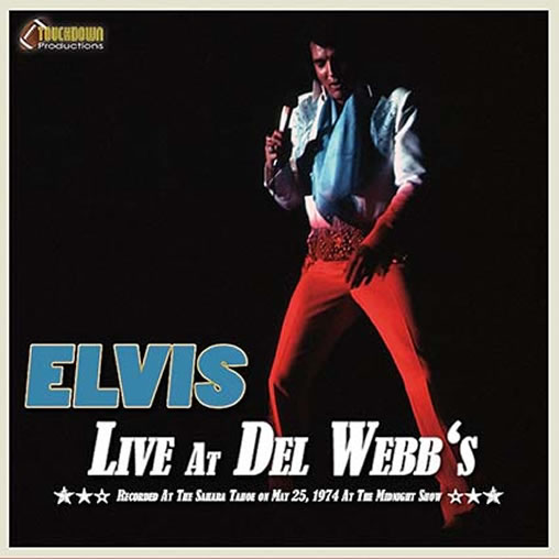 Elvis Live At Del Webb's.