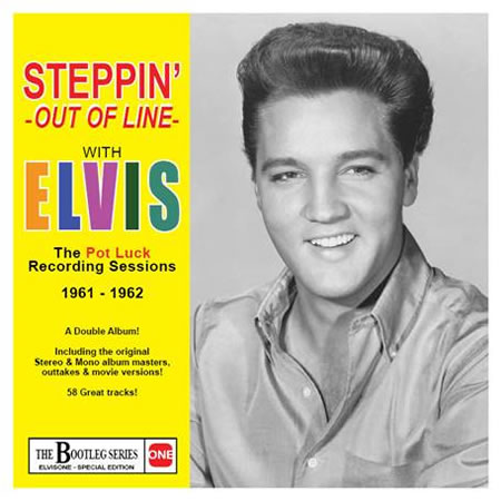 'Steppin' Out Of Line : The Pot Luck Recording Sessions 1961-1962' Special Edition 2 CD set