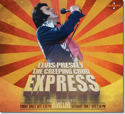 The Creeping Crud Express, June 6 & 7, 1975 Double CD Set.