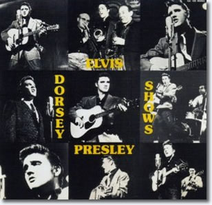 Elvis Presley : The Dorsey Shows CD