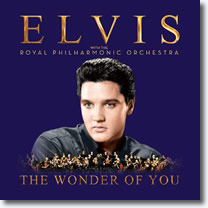 'The Wonder Of You: Elvis Presley With The Royal Philharmonic Orchestra' CD.