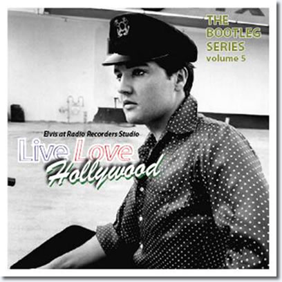 Elvis At Radio Recorders Studio, Live Love Hollywood, The Bootleg Series Vol.5 (1CD).