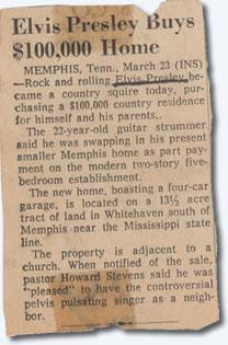 Elvis buys $100,000 home.