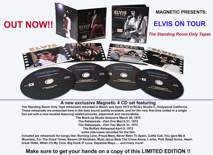 Elvis On Tour - The Standing Room Only Tapes is anew exclusive Magnetic 4 CD set.