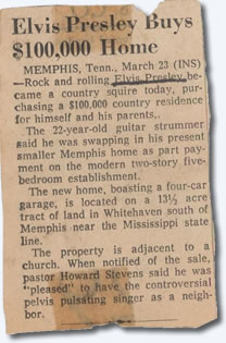 Elvis buys $100,000 home.