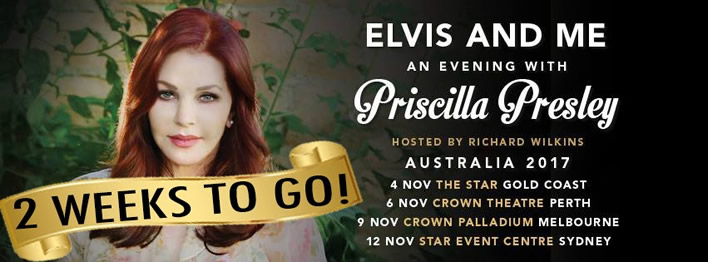 2 Weeks To Go!! 'An Evening With' Priscilla Presley Australia