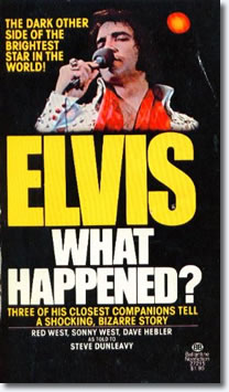 Elvis: What Happened?