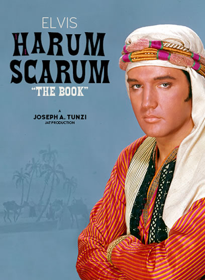 Elvis Harum Scarum: The Book.