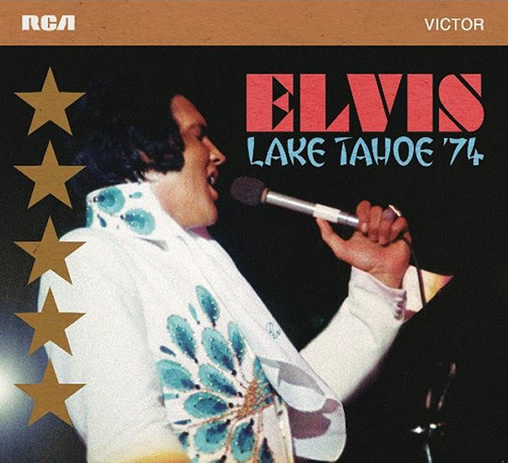 Elvis: Lake Tahoe '74 Soundboard Concert Set from FTD.