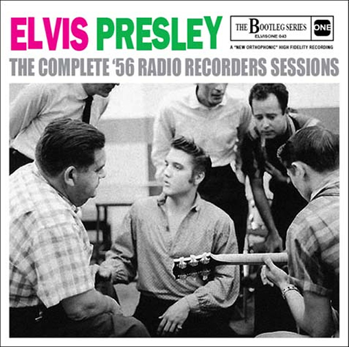 Elvis: 'The Complete '56 Radio Recorders Sessions' CD