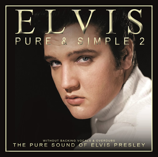 Elvis: 'Pure Simple' Volume 2 CD