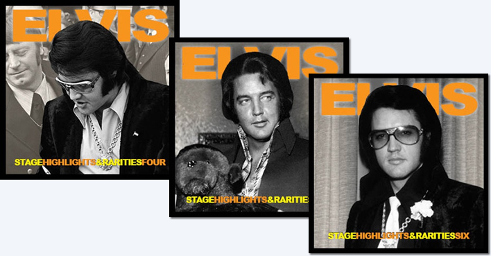 Elvis: 'Stage Highlights Rarities' Four, Five and Six CDs