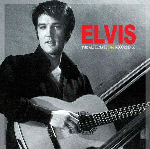 Elvis: The Alternate 1969 Recordings CD