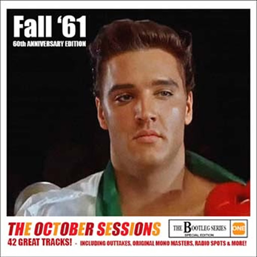 Elvis Fall '61 - 60th Anniversary Edition The October Sessions (Double Album)
