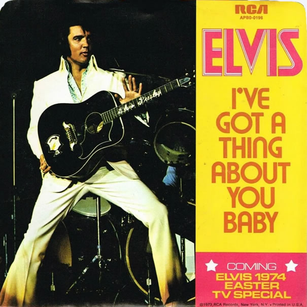 Elvis Presley | I've Got A Thing About You Baby.