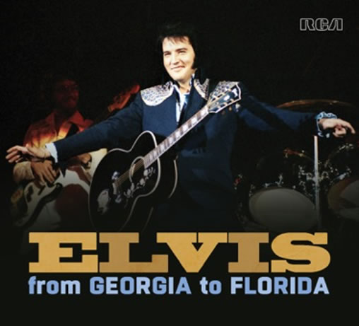Released | Elvis: From Georgia To Florida 2 CD Soundboard Concert CD