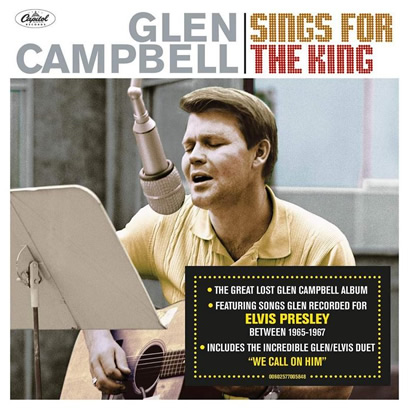 Glen Campbell 'Sings For The King' On Rare Recordings For Elvis Presley